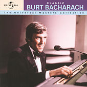 Classic Burt Bacharach - The Universal Masters Collection de Burt Bacharach