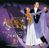 Tanz Gala 2007 von Orchester Ambros Seelos