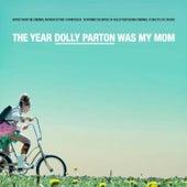 The Year Dolly Parton Was My Mom (Original Motion Picture Soundtrack) de Artistes Variés (Interprètes incluant Céline Dion)