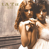 t.A.T.u. - The Best by T.A.T.U.