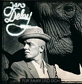 Für immer und dich (Online Exclusive Version) von Jan Delay