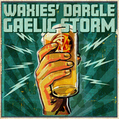 Waxies' dargle by Gaelic Storm