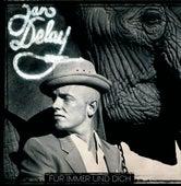 Für immer und dich von Jan Delay
