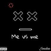Me vs me by Jon Doe