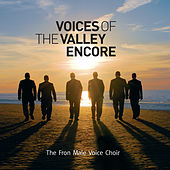 Voices of The Valleys: Encore by Fron Male Voice Choir