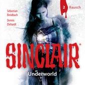 Sinclair, Staffel 2: Underworld, Folge 2: Rausch von John Sinclair