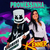 Promessinha de Banda Kenner