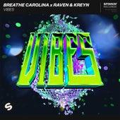 Vibes von Breathe Carolina