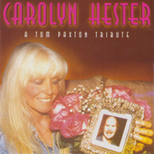 A Tom Paxton Tribute by Carolyn Hester