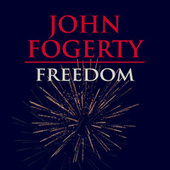 Freedom by John Fogerty
