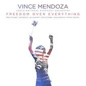 Freedom over Everything de Vince Mendoza