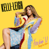 Feelin' U (ManyFew Remix) von Kelli Leigh