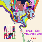 Speak Your Mind (from the Netflix Series