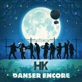 Danser encore de HK et Les Saltimbanks
