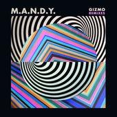 Gizmo (Remixes) von M.A.N.D.Y.