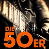 Die 50er von Various Artists