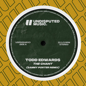 The Chant (Sammy Porter Remix) by Todd Edwards
