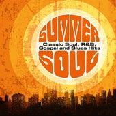 Summer Soul: Classic Soul, R&B, Gospel and Blues Hits van Various Artists
