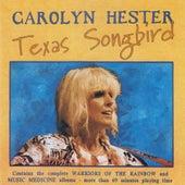 Texas Songbird by Carolyn Hester