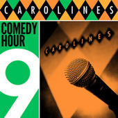 Caroline's Comedy Hour, Vol. 9 by Various Artists