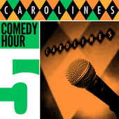 Caroline's Comedy Hour, Vol. 5 by Various Artists