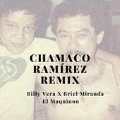 Chamaco Ramírez (Remix) by Billy Vera
