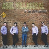 Brindando Alegrías by Abel Villarreal y su Conjunto