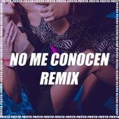 No Me Conocen (Remix) by DJ Alex