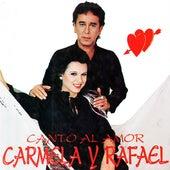 Canto al Amor de Carmela Y Rafael