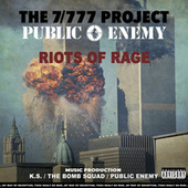 Riots Of Rage by The 7-777 Project