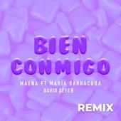Bien Conmigo (Remix) by Maena
