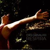 Respira by Cris Carvalho