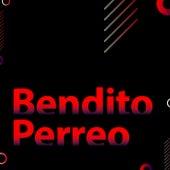 Bendito Perreo de Various Artists
