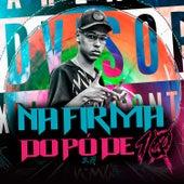 Na Firma do Pó de 10 3.0 (feat. dj hn beat, DJ MAGRONES & DJ TK ZS) de DJ Kadu Original