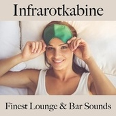 Infrarotkabine: Finest Lounge & Bar Sounds by ALLTID