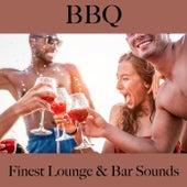 Bbq: Finest Lounge & Bar Sounds by ALLTID