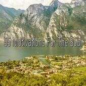 55 Motivations for the Soul von Music For Meditation