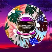 Hawaiian de Harvy Valencia