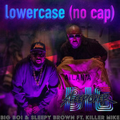 Lower Case (no cap) [feat. Killer Mike] von Big Boi