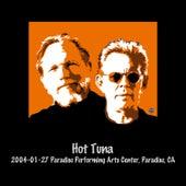 2004-01-27 Paradise Performing Arts Center, Paradise, Ca (Live) de Hot Tuna