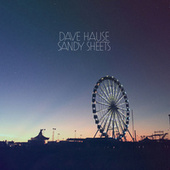 Sandy Sheets by Dave Hause