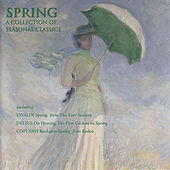 Spring - A Collection of Seasonal Classics von Various Artists