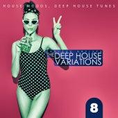 The Deep House Variations, Vol. 8 de Various Artists