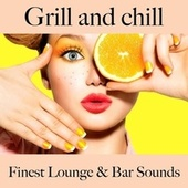Grill and Chill: Finest Lounge & Bar Sounds by ALLTID