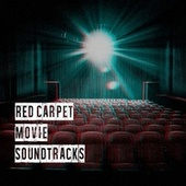 Red Carpet Movie Soundtracks fra Soundtrack