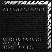 The Unforgiven by Vishal Dadlani