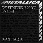 Wherever I May Roam by Jon Pardi