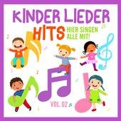 Kinder Lieder Hits, Vol. 2: Hier singen alle mit by Various Artists