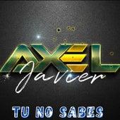 Tu No Sabes (En Vivo) de Axel Javier