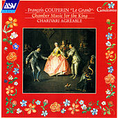 Couperin: Chamber Music for the King de Charivari Agréable
